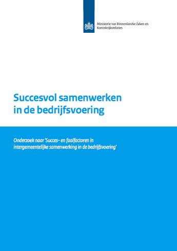 BZK-onderzoek onder 12 samenwerkingsverbanden naar intergemeentelijke samenwerking in de bedrijfsvoering door Dr Henriëtte van den Heuvel